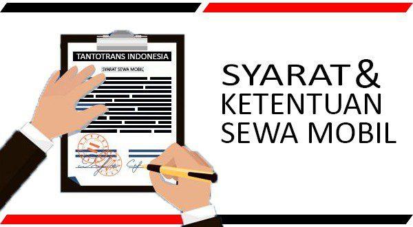 Syarat dan Kententuan Sewa Mobil Surabaya