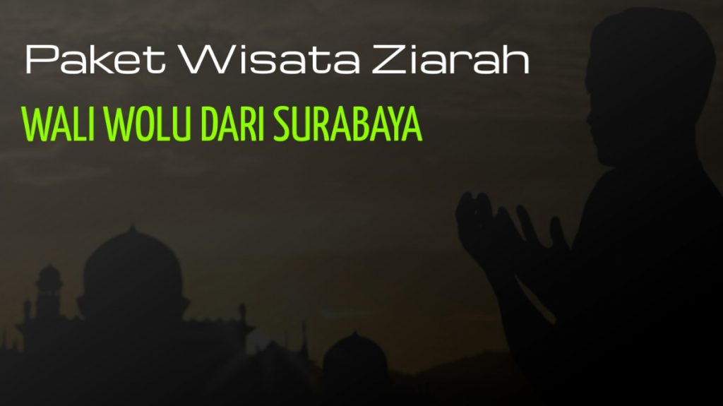 Gambar Paket Wisata Ziarah wali wolu dari surabaya